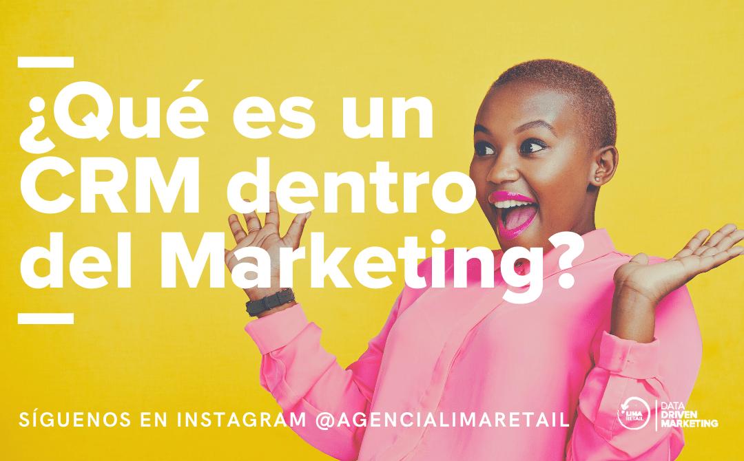 ¿Qué es un CRM y cómo lo aplico a mi estrategia de marketing digital?