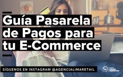 Guía para elegir una Pasarela de Pagos en Perú 2021 – Comercio Electrónico