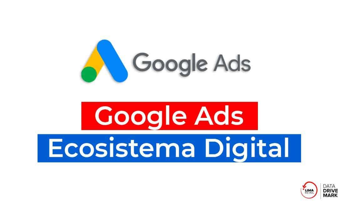 ¿Por qué Google Ads es tan importante en tu estrategia de ventas?