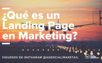 ¿Qué es una Landing Page dentro de una campaña de Marketing Digital?