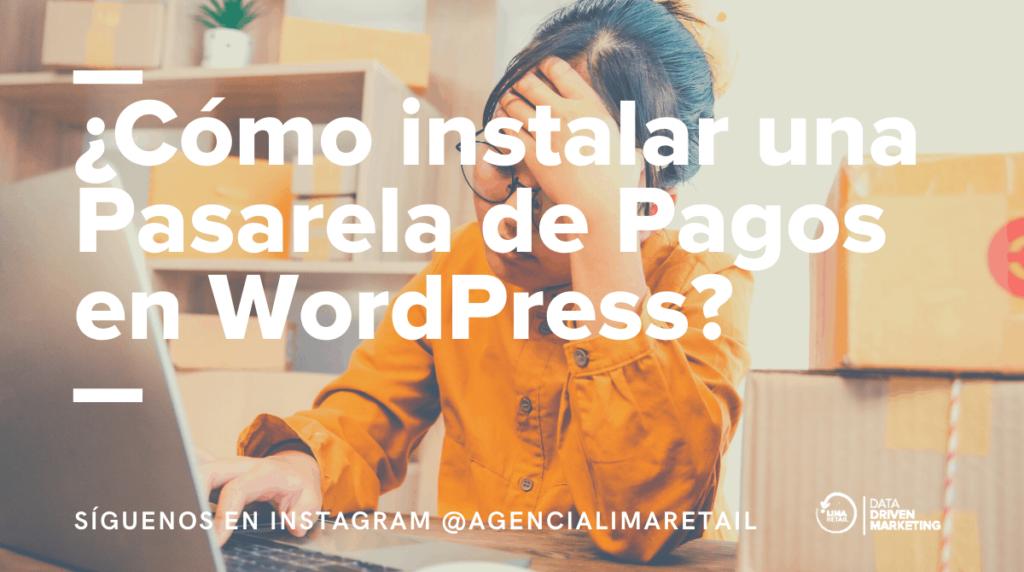 Instalar Pasarela de Pagos en WordPress