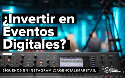 ¿Por qué debería invertir en un Evento Digital?