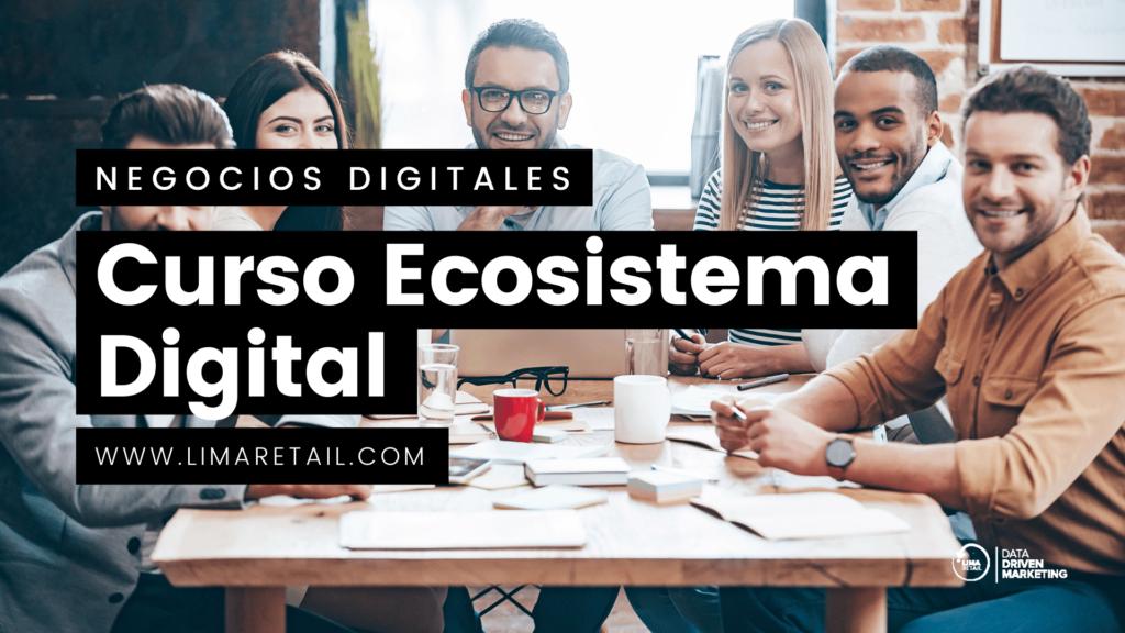 Curso Ecosistema Digital